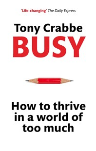Busy by Tony Crabbe (9780349401201) - PaperBack - Business & Finance Management & Leadership