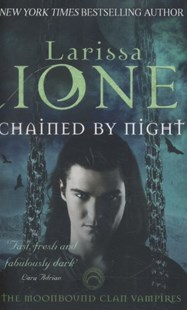 Chained By Night by Larissa Ione (9780349402970) - PaperBack - Romance Modern Romance