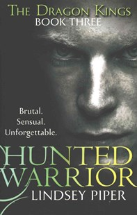 Hunted Warrior by Lindsey Piper (9780349403052) - PaperBack - Fantasy
