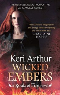 Wicked Embers by Keri Arthur (9780349404172) - PaperBack - Modern & Contemporary Fiction General Fiction