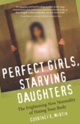 (ebook) Perfect Girls, Starving Daughters