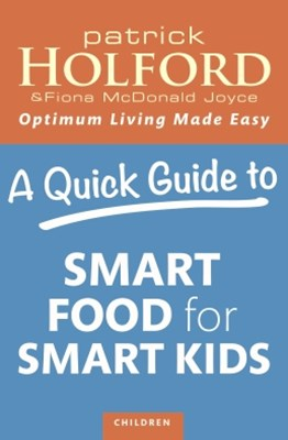 A Quick Guide to Smart Food for Smart Kids