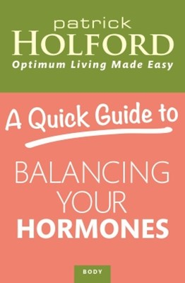 A Quick Guide to Balancing Your Hormones