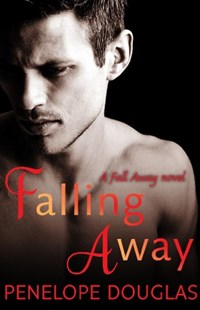 Falling Away by Penelope Douglas (9780349405834) - PaperBack - Modern & Contemporary Fiction General Fiction