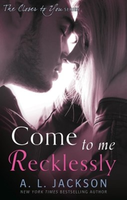 (ebook) Come to Me Recklessly