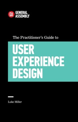 (ebook) The Practitioner's Guide To User Experience Design