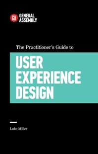 (ebook) The Practitioner's Guide To User Experience Design - Business & Finance Careers