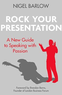 Rock Your Presentation by Nigel Barlow (9780349408903) - PaperBack - Business & Finance Business Communication