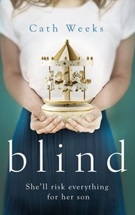 Blind by Cath Weeks (9780349410630) - PaperBack - Adventure Fiction Modern