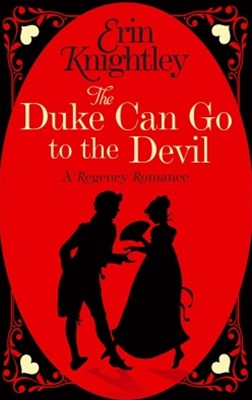 (ebook) The Duke Can Go to the Devil