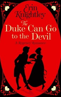 (ebook) The Duke Can Go to the Devil - Romance Historical Romance