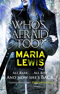 Who's Afraid Too? by Maria Lewis (9780349411156) - PaperBack - Fantasy