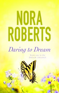 Daring To Dream by Nora Roberts (9780349411699) - PaperBack - Romance Modern Romance