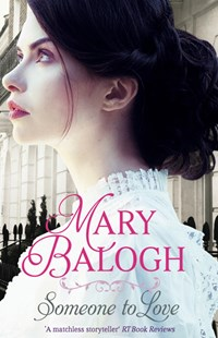 Someone to Love by Mary Balogh (9780349413631) - PaperBack - Historical fiction