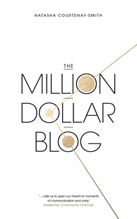 The Million Dollar Blog by Natasha Courtenay-Smith (9780349414065) - PaperBack - Business & Finance