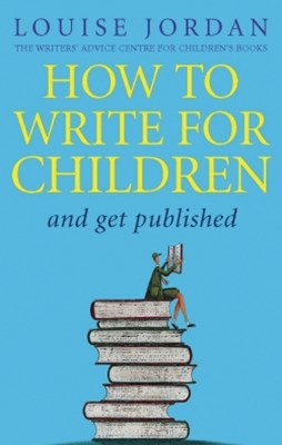 (ebook) How To Write For Children And Get Published