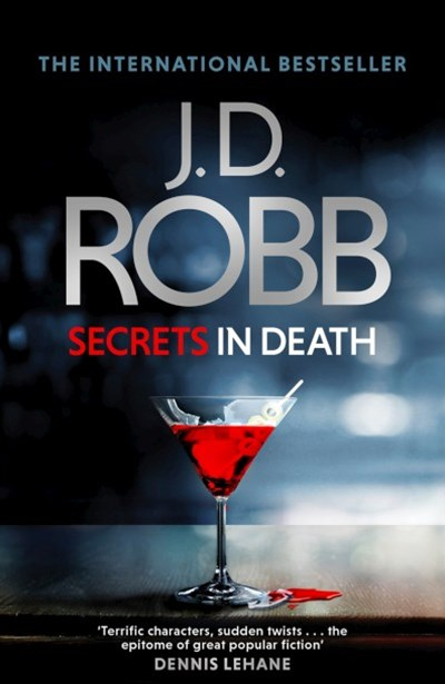 Secrets in Death: In Death Bk 45