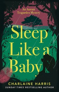 Sleep Like a Baby by Charlaine Harris (9780349416267) - PaperBack - Crime Mystery & Thriller