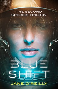 Blue Shift by Jane O'Reilly (9780349416595) - PaperBack - Science Fiction