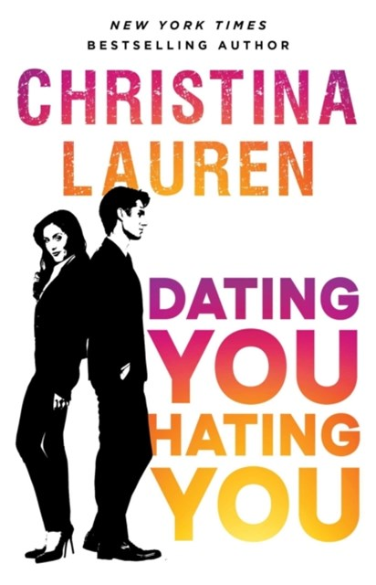 (ebook) Dating You, Hating You