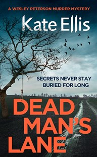 Dead Man's Lane by Kate Ellis (9780349418292) - HardCover - Crime Mystery & Thriller