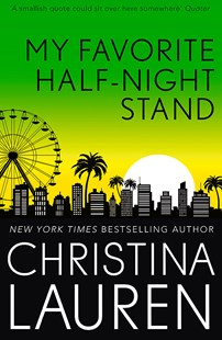 My Favourite Half-Night Stand by Christina Lauren (9780349422732) - PaperBack - Romance Modern Romance