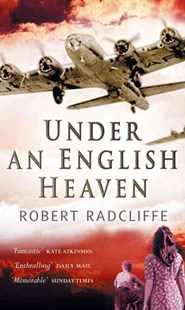 Under An English Heaven by Robert Radcliffe (9780351320804) - PaperBack - Modern & Contemporary Fiction General Fiction