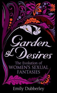Garden of Desires by Emily Dubberley (9780352347688) - PaperBack - Modern & Contemporary Fiction General Fiction