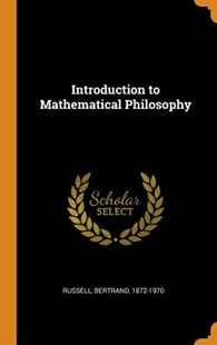 Introduction to Mathematical Philosophy by Bertrand Russell Earl (9780353108806) - HardCover - Science & Technology Mathematics