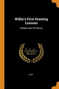 Willie's First Drawing Lessons by Lady (9780353620124) - PaperBack - History