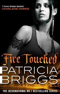 Fire Touched by Patricia Briggs (9780356501574) - HardCover - Fantasy