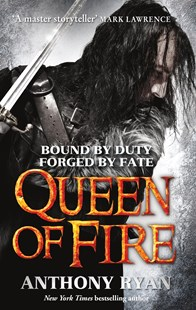 Queen Of Fire (Raven's Shadow Book 3) by Anthony Ryan (9780356502519) - PaperBack - Fantasy