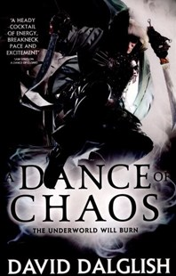 A Dance of Chaos by David Dalglish (9780356502779) - PaperBack - Fantasy