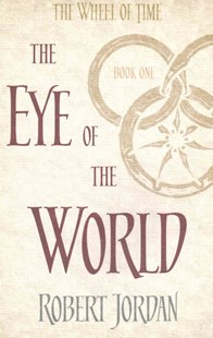 The Eye Of The World by Robert Jordan (9780356503820) - PaperBack - Fantasy
