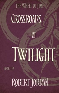Crossroads Of Twilight by Robert Jordan (9780356503912) - PaperBack - Fantasy