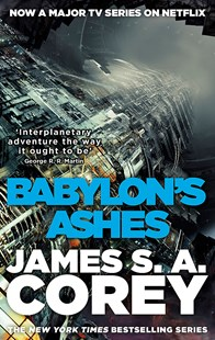 Babylon's Ashes by James S. A. Corey (9780356504292) - PaperBack - Science Fiction