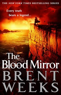 The Blood Mirror (Lightbringer, Book 4)