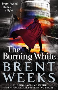 The Burning White by Brent Weeks (9780356504667) - PaperBack - Fantasy
