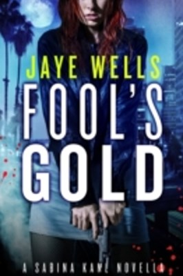 (ebook) Fool's Gold: A Sabina Kane Novella