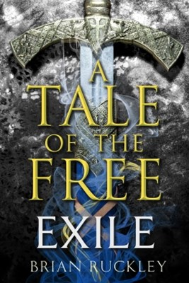 (ebook) A Tale of the Free: Exile