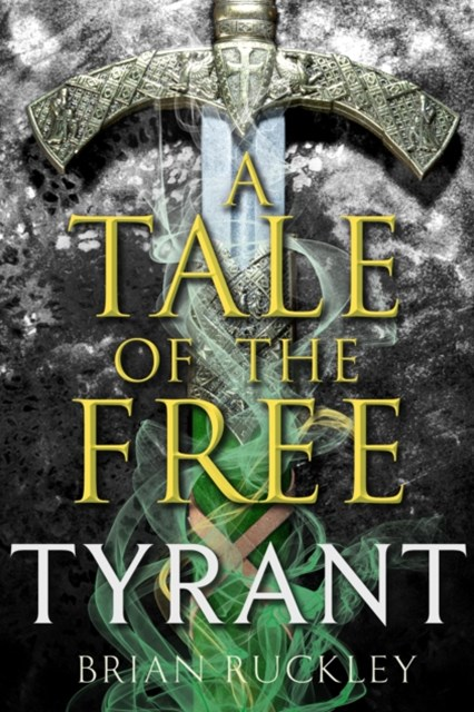 (ebook) A Tale of the Free: Tyrant