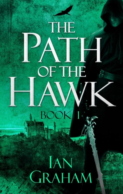 The Path of the Hawk: Book One