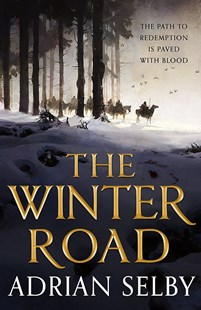 The Winter Road by Adrian Selby (9780356508375) - PaperBack - Fantasy
