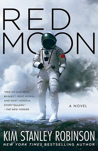 Red Moon by Kim Stanley Robinson (9780356508795) - HardCover - Science Fiction