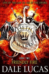 (ebook) The Fifth Ward: Friendly Fire - Fantasy
