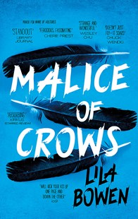 Malice of Crows by Lila Bowen (9780356509426) - PaperBack - Fantasy