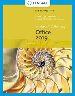 New Perspectives Microsoft Office 365 & Office 2019 Introductory by Patrick Carey, Katherine T. Pinard, Ann Shaffer (9780357119969) - HardCover - Computing Program Guides