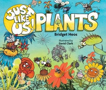 Just Like Us! Plants by Bridget Heos, David Clark (9780358003885) - PaperBack - Non-Fiction Jokes & Riddles