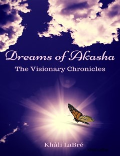 (ebook) Dreams of Akasha: The Visionary Chronicles - Fantasy