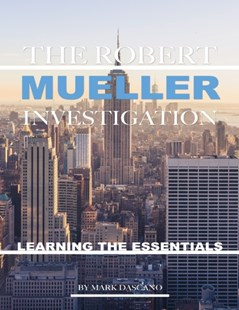 (ebook) Robert Mueller Investigation: Learning the Essentials - Biographies General Biographies